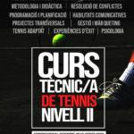 NOU CURS OFICIAL DE TÈCNIC/A NIVELL II EN TENNIS