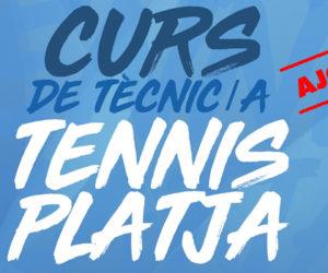 AJORNAT EL CURS DE TÈCNIC/A TENNIS PLATJA