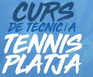 CURS DE TÈCNIC/A DE TENNIS PLATJA EL 28 I 29 DE MARÇ AL CM TENNIS VALL HEBRON